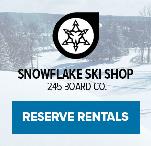 Sowflake Ski Shop & 245 Board Co. Click to Reserve Rentals.